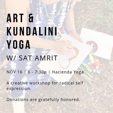 Art + Kundalini Yoga | Espanola, 11/18