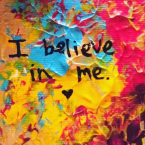 I Believe in Me